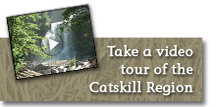 Take a video tour of the Catskill Region